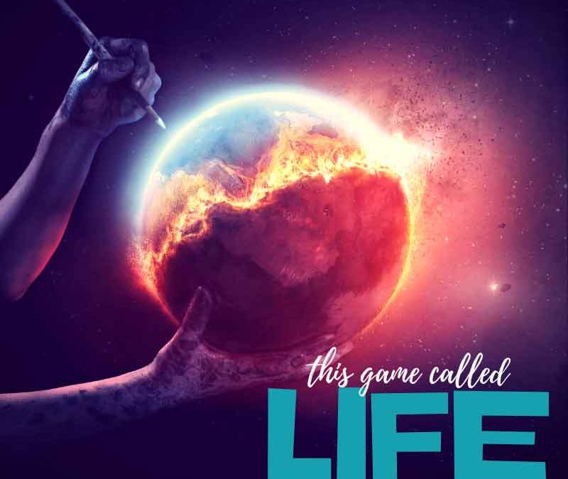 This Game Called Life